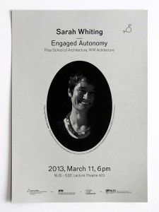Chair Lecture Series: Sarah Whiting – Engaged Autonomy