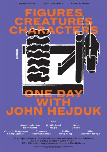Symposium: Figures, Creatures, Characters—One Day with John Hejduk