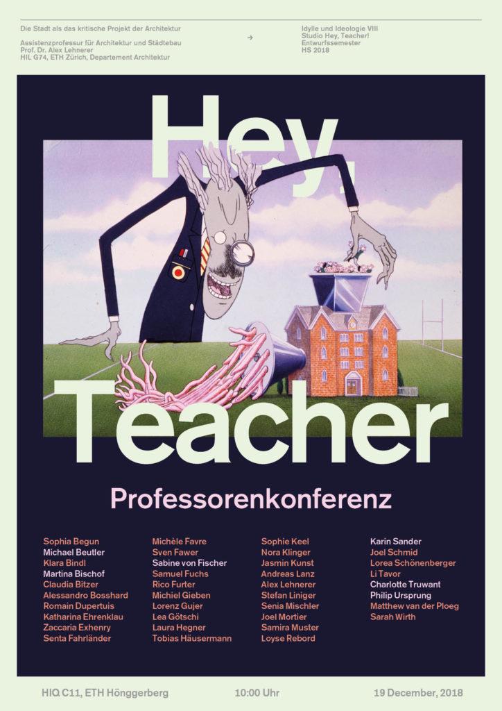 ETH Prof Lehnerer   Final Studio Review: Hey, Teacher! HS18